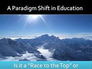 A Paradigm Shift in Education