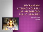 Information Literacy Courses at Greensboro public Libraries1
