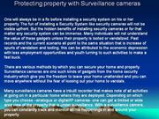 Protecting property with Surveillance cameras