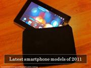 Latest smartphone models of 2011