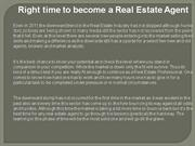 Right time to become a Real Estate Agent