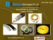 Cables By Relemac Technologies Pvt. Ltd. New Delhi