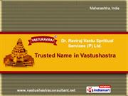 Vastu Remedies By Dr. Raviraj Vastu Spiritual Services (P) Ltd. Thane