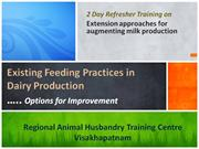 Existing feeding practices in dairy production