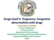 Drugs used in pregnancy and congenital abnormalities
