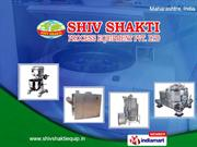 Customized Fabrications By Shiv Shakti Process Equipment Private