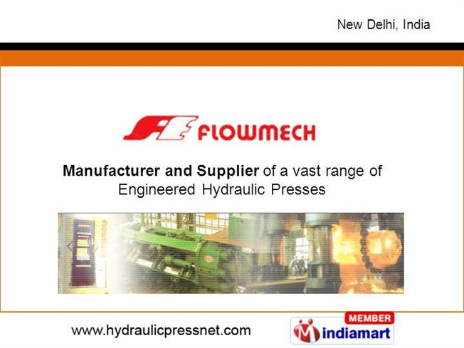 Hydraulic Press for Special Purpose by Flowmech Engineers