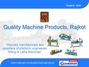 Lathe And Milling Machines By Quality Machine Products, Rajkot Rajkot