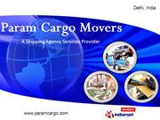 Shipping Agency Services By Param Cargo Movers New Delhi