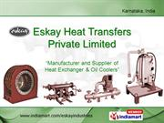 Oil Coolers By Eskay Heat Transfers Private Limited Bengaluru