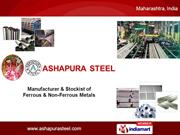 Non Ferrous Metals & Ferrous Alloys By Ashapura Steel Mumbai