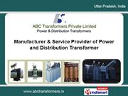 Industrial Transformer By A. B. C. Transformers Private Limited Noida