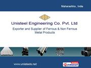 Fasteners By Unisteel & Engineering Co. Pvt Ltd. Mumbai