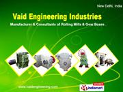 Steel Rolling Mill Machinery By Vaid Engineering Industries New Delhi