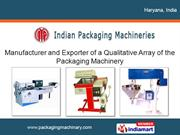 Confectionery Machine By Indian Packaging Machineries Faridabad