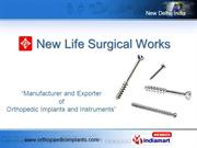 Bone Plates By New Life Surgical Works New Delhi
