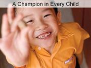 A Champion in Every Child