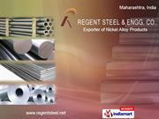Monelmonel 400/K500 By Regent Steel & Engg. Co. Mumbai