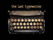 the last typewriter