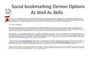 Social bookmarking Demon Options As Well As Skills