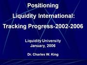 LU_Dr_King_Why_Liquidity.ppt