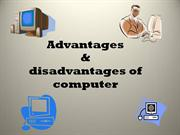 advantages& disadvantages of computer