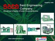 Rubber Processing Machinery by Sant Engineering Company Ambala