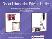 Ultrasonic Cleaning Systems By Oscar Ultrasonics Private Limited,
