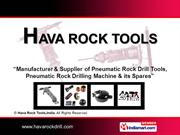 Rock Drill Wet. By Hava Rock Tools, India Pune