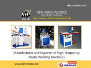 High Frequency Plastic Welding Machines by New Vimko Plastics (Electro