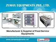 Kitchen Equipment By Zumax Equipments Private Limited Greater Noida