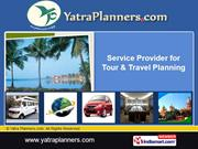 Tour & Travel Services By Yatra Planners.Com New Delhi