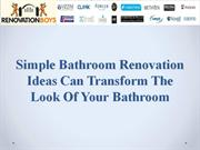 Bathroom Renovation Ideas Can Transform The Look Of Your Bathroom