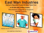 Surgrical And Medical Consumables By Eastman Industries, Mumbai Mumbai