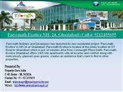 Parsvnath Exotica NH- 24, Ghaziabad | Call@ 9212455655