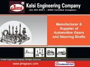 Automotive Gears & Shafts By Kalsi Engineering Company New Delhi