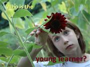 Who is the Young Learner