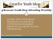 Youth Sermons - 4 Reasons Youth Stop Attending Worship