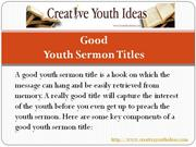 Youth sermon ideas: Good Youth Sermon Titles