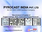 Aluminum Forged Products By Pyrocast India Pvt. Ltd New Delhi