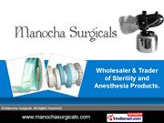 Surgical Accessories By Manocha Surgicals New Delhi