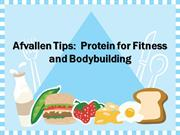 Afvallen Tips: Protein for Fitness and Bodybuilding
