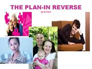 THE PLAN-IN REVERSE2