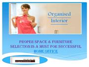 Proper space & furniture selection is must for successful home office