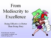 From Mediocrity to Excellence (Medtrade Spring 2011)