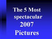 Most Spectacular Pictures