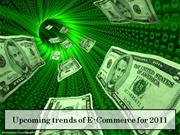 Upcoming trends of E-Commerce for 2011