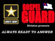 Gospel Guard Presentation