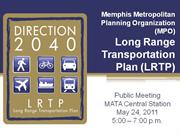 Direction 2040: LRTP Round 1 Public Meetings