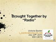 brought together by 'radio'